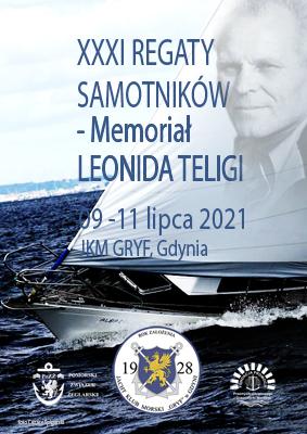 XXXI Regaty Samotników – Memoriał Leonida Teligi w 2021 roku
